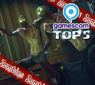 Top 5 Zombies der gamescom 2016 - Special