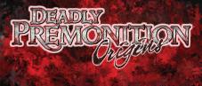 Deadly Premonition: Origins