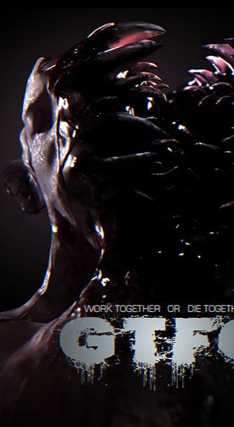 GTFO - Preview