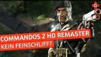 Ein Remaster ohne Feinschliff - Ersteindruck zu Commandos 2 HD Remaster