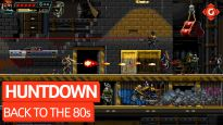 Back to the 80s - Video-Review zu Huntdown