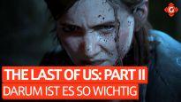 Darum ist The Last of Us: Part II so wichtig - Eine Geschichte mit ganz viel Grau (SPOILERWARNUNG)