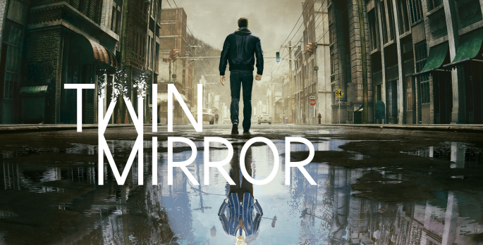 Twin Mirror - Preview