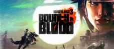 Borderlands 3: Bounty of Blood