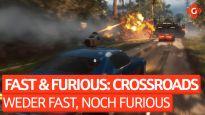 Weder schnell noch furios - Video-Review zu Fast & Furious Crossroads