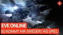 EVE Online - So kommt ihr (wieder) ins Spiel!