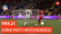 FIFA 21 - Vorne Party, hinten Business!