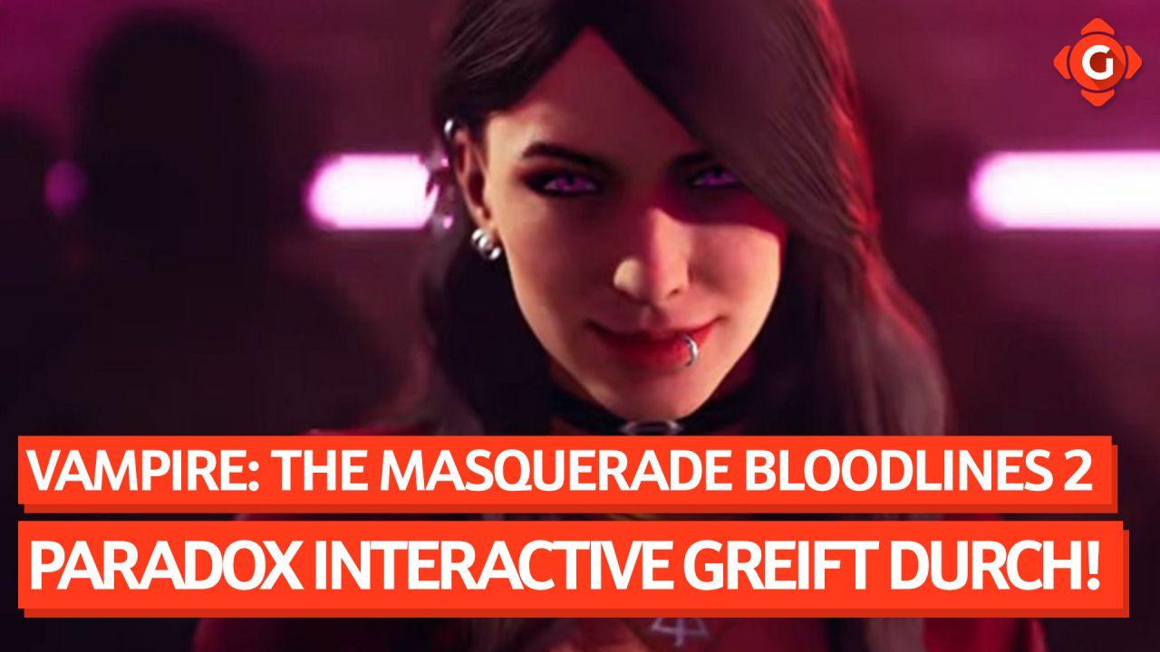 Gameswelt News 23.02.2021 - Mit Vampire: The Masquerade - Bloodlines 2, Diablo II und mehr