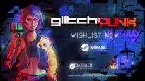 Glitchpunk - Announcement Trailer